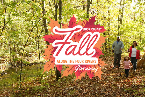 Rusk County Fall Along the Four Rivers Giveaway